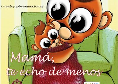 Mamá, te echo de menos